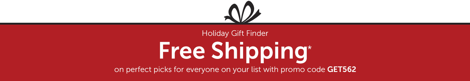 Free Shipping on Gift Finder items with promo code GET562