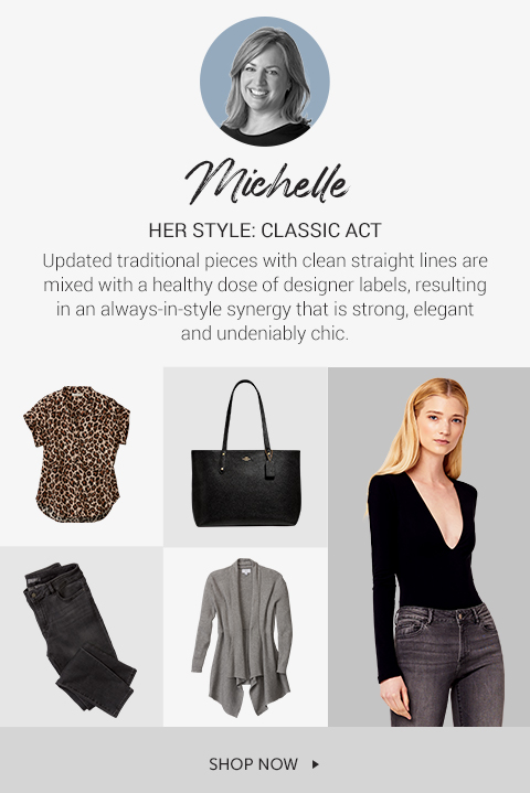 Michelle her style is CLASSIC ACT Updated traditional pieces with clean straight lines are mixed with a healthy dose of designer labels, resulting in an always-in-style synergy that is strong, elegant and undeniably chic.