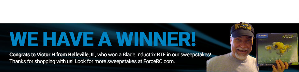 Congratulations to Victor H. from Belleville, IL, winner of a Blade Inductrix RTF!