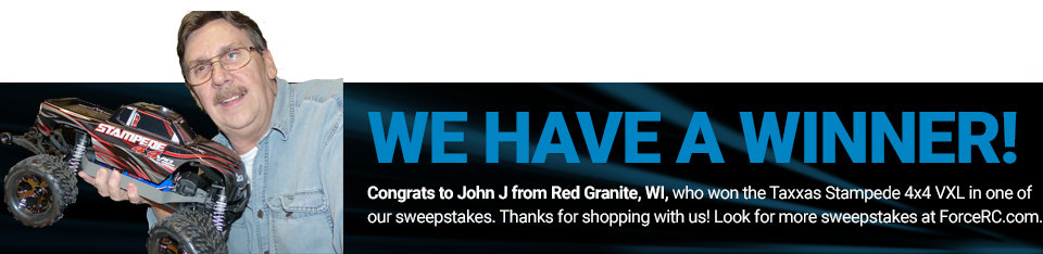 Congratulations to John J. from Ted Granite, WI, winner of a Traxxas Stampede 4x4 VXL!
