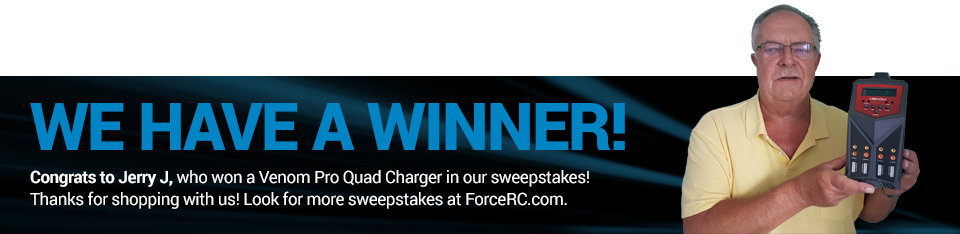 Congratulations to Jerry J., winner of a Venom Pro Quad Charger!