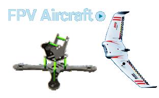 FPV Aircraft