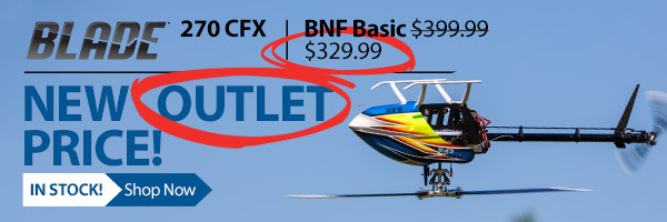 Save $70 on the Blade 270 CFX Flybarless Collective Pitch Helicopter