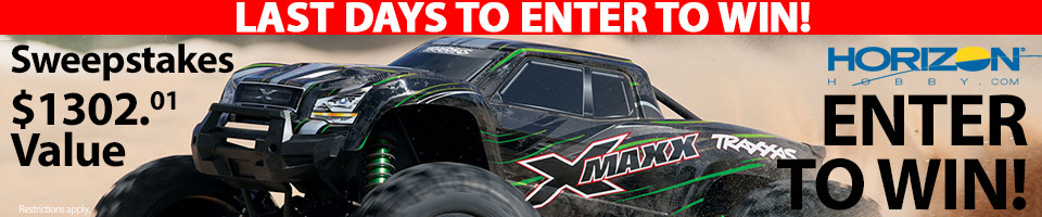 Horizon Hobby RC Sweepstakes! Enter to win a Traxxas X-Maxx with RPM and Pro-Line Racing Parts and Accessories!