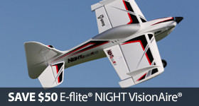 Save Up To $50 on the E-flight NIGHT Visionaire
