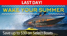Wake Your Summer Save $10 $20 $30 off Select Pro Boat Models