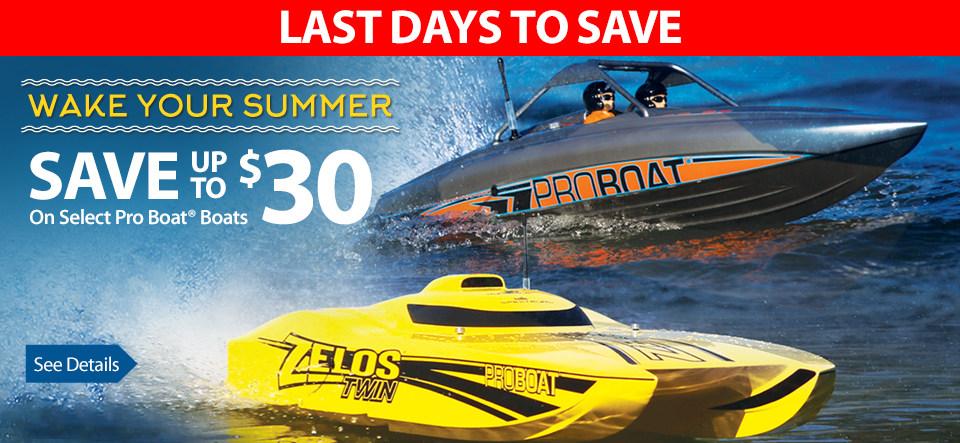 Pro Boat Wake Your Summer WYS Save $10 $20 $30 Zelos River Jet Patrol Boat