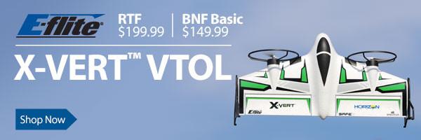 Now shipping! E-flite X-VERT VTOL BNF Basic
