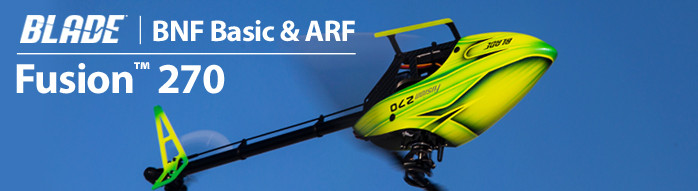 Blade Fusion 270 BNF Basic and ARF Flybarless 3D RC Helicopter