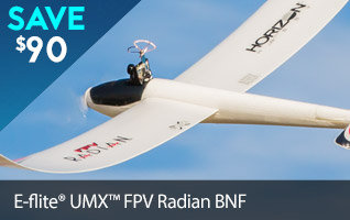 Save $90 on the E-flite UMX FPV Radian BNF