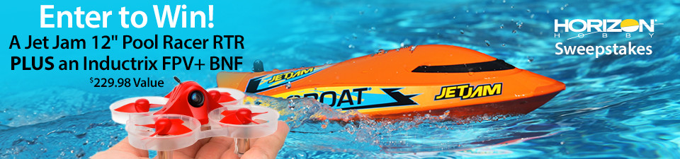 Enter to win a Pro Boat Jet Jam RTR and Blade Inductrix FPV+ BNF Prize Package