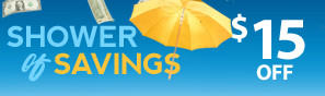 Shower of Savings Sale - Instantly save $15 - Click to see more deals