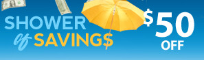 Shower of Savings Sale - Instantly save $50 - Click to see more deals