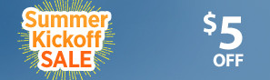 Summer Kick Off Sale - Instantly save $5 through June 4 - Click to see more deals
