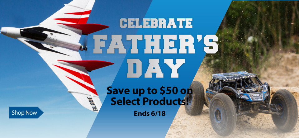 Father's Day Sale - Instantly save up to $50 on select RC products through June 18