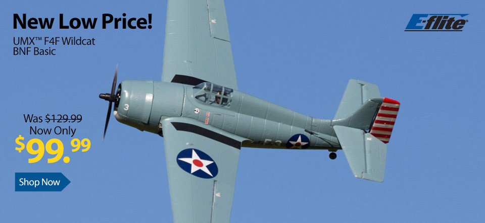 New low price - Save $30 on the E-flite UMX F4F Wildcat BNF Basic