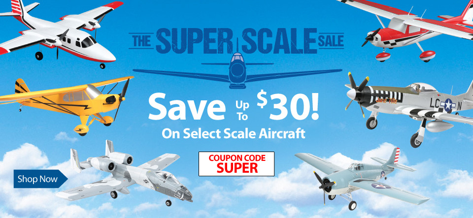 Save up to $30 on select scale E-flite airplanes through September 30 with code SUPER