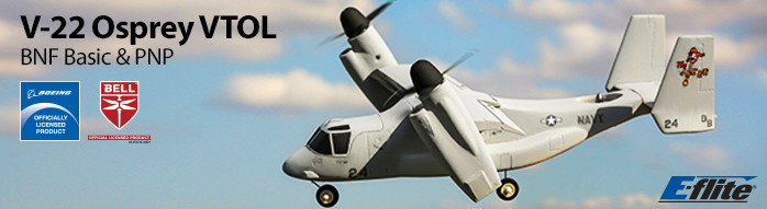 E-flite V-22 Osprey VTOL BNF Basic and PNP Warbird Officially Licensed RC Aircraft