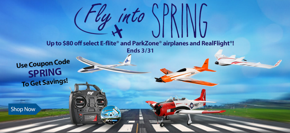 Fly Into Spring Sale - Save up to $80 on select E-flite and ParkZone airplanes and RealFlight with code SPRING through March 31, 2019