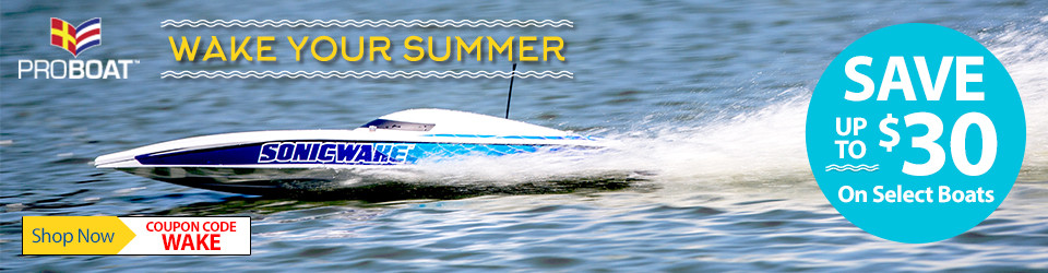 Wake Your Summer - Save up to $30 on select Pro Boat through April 30, 2019