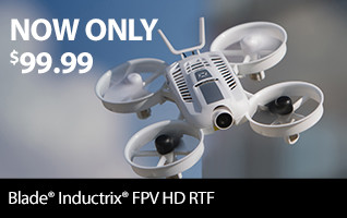 Now only $99.99 - The Blade Inductrix FPV HD RTF Quadcopter