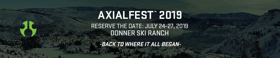Axialfest 2019 Reserve the date: July 24-27, 2019