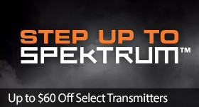 Step up to Spektrum - Save up to $60 on select Spektrum Technology with code STEPUP through May 31, 2019 - Click to see more Step up to Spektrum Deals