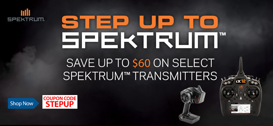 Step Up To Spektrum - Save up to $60 off select Spektrum transmitters through May 31, 2019