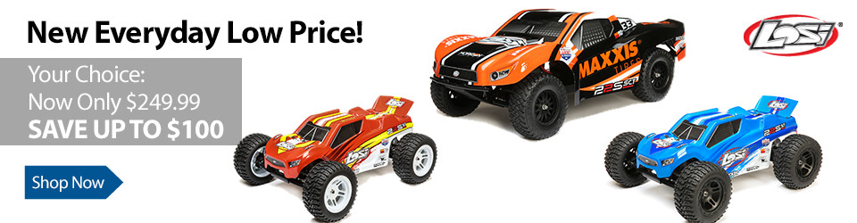 New Everyday Low Price! Save up to $100 on these Hot Losi Products 1/10 22S ST 2WD or 1/10 22S 2WD SCT
