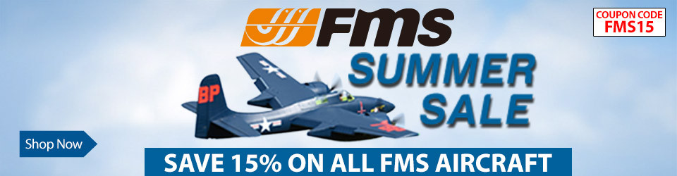 FMS Summer Sale - save 15% off FMS airplanes through June 11, 2019