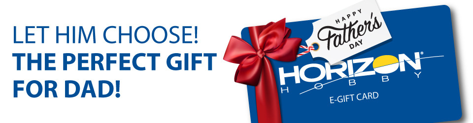 Horizon Hobby eGift cards for Father's Day!