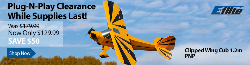 Now Only $129.99 - E-flite Clipped Wing Cub 1.2m PNP