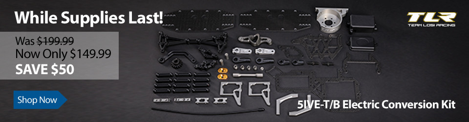 Now only $149.99 - TLR 5IVE-T/B Electric Conversion Kit