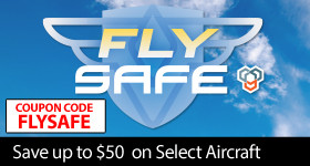 Fly SAFE - Save up to $50 on select SAFE-Equipped airplanes with code FLYSAFE through July 31, 2019