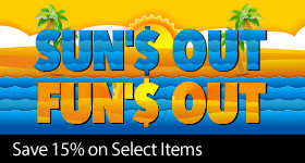Sun'$ Out Fun'$ Out - 15% off our hottest items of the season