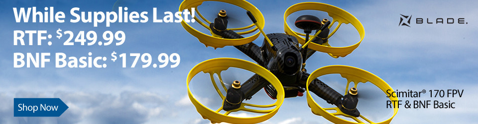 Now only $249.99 and $179.99 - Blade Scimitar 170 FPV BNF Basic