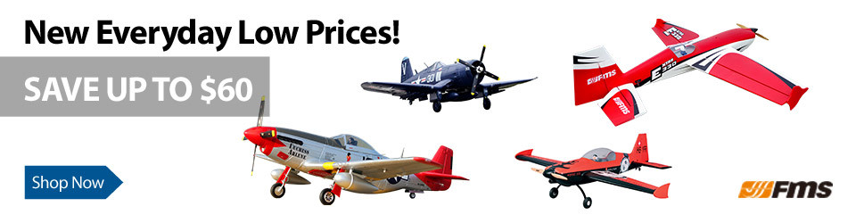 New Low Prices on Select FMS RC Airplanes