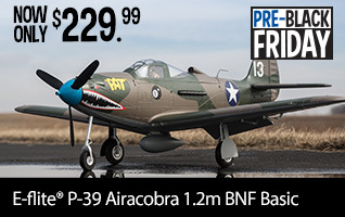 Pre-Black Friday SAVE 50 on the P39 Airacobra 1.2m BNF Basic
