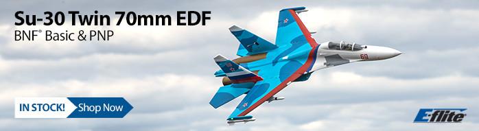 New In Stock! E-flite Su-30 Twin 70mm EDF Jet