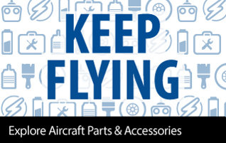 Keep Flying with airplane parts and accessories
