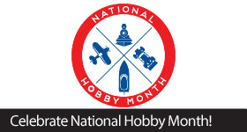 Celebrate National Hobby Month with us by visiting your local hobby retailer today!
