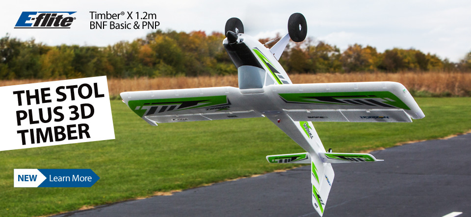 NEW! E-flite Timber X 1.2m BNF Basic and PNP - THE STOL PLUS 3D TIMBER