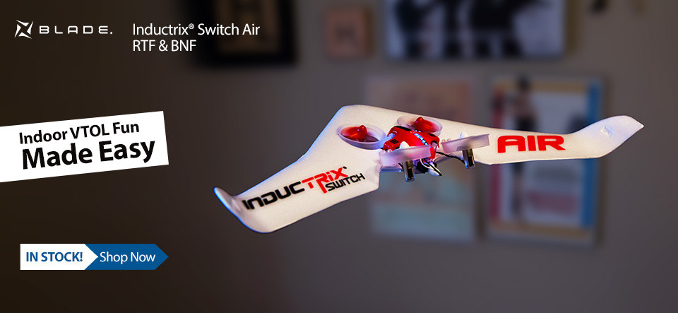In Stock! Blade Inductrix Switch Air