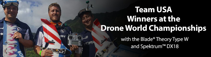 Blade Theory Type W FPV Flying Wing, Spektrum DX18, and Team USA win at the Drone World Nationals