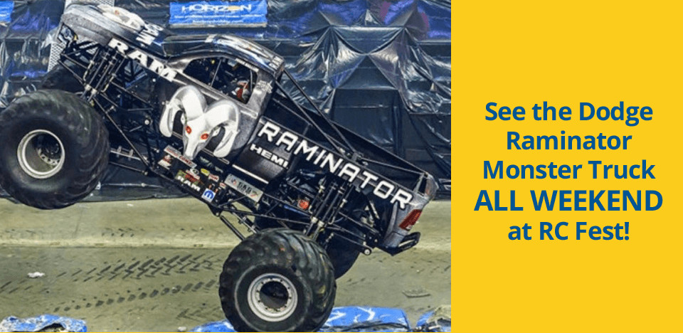 See the Dodge Raminator Monster Truck All Weekend at RC Fest