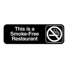 Traex 4524 Black THIS IS SMOKE FREE RESTAURANT Sign with White Letters