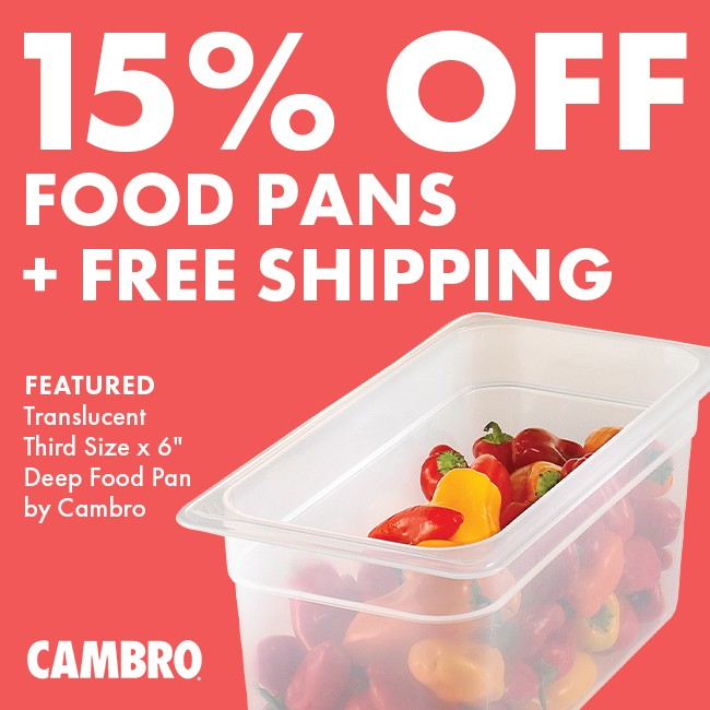 Save 15% On Food Pans