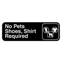 Traex 4523 Black NO PETS, SHOES, SHIRT REQUIRED Sign w/ White Letters