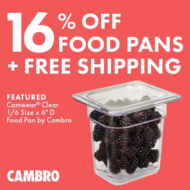 Save 16% On Food Pans