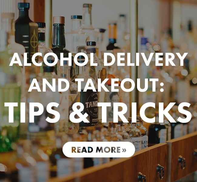 Alcohol Delivery & Takeout: Tools & Tips